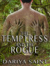 The Temptress and the Rogue by Dariya Saint