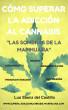 Cómo superar la  adicción al cannabis Las sombras de la marihuana by Lua Sáenz del Castillo
