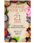 Change Your Life in 21 Days by Natalie Smith