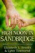 High Noon in Sandbridge by Elizabeth L. Brooks & Lynn Townsend