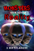 Monsters from Beyond Reality (2017 Edition) by V Bertolaccini