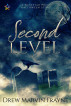Second Level by Drew Marvin Frayne