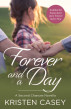 Forever and a Day (A Second Chances Novella) by Kristen Casey