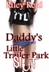 Daddy's Little Trailer Park Slut: Forced Incest by Riley Reid