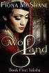 Wolf Land Book Five: Yaksha by Fiona McShane