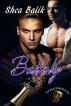 Full Bodied: Uncorked 2 by Shea Balik