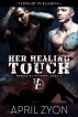 Her Healing Touch by April Zyon