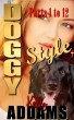 Doggy Style - Parts 1 to 12 by Kelly Addams