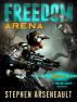 FREEDOM Arena by Stephen Arseneault