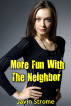 More Fun With The Neighbor by Javin Strome