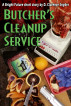 Butcher's Cleanup Service by D. Clarence Snyder