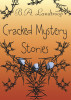 Cracked Mystery Stories by B.A. Landtroop