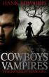 Cowboys & Vampires by Hank Edwards