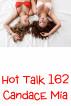 Hot Talk 162 by Candace Mia