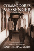 Commodore's Messenger: A Child Adrift in the Scientology Sea Organization by Janis Gillham Grady