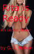 Rita Is Ready For Dad: An Incest Story by G.O. Nelson