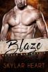 Blaze (Broken Bad Boys 2): A New Adult Second Chance Bad Boy Romance by Skylar Heart