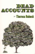 Dead Accounts by Theresa Rebeck
