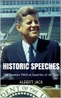 Historic Speeches: The Greatest Political Speeches of All Time by Albert Jack