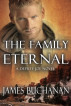 The Family Eternal by James Buchanan