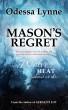 Mason's Regret by Odessa Lynne