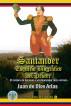 Santander, Esquicio Biografico del Procer by Juan de Dios Arias