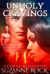 Unholy Cravings by Suzanne Rock