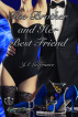 The Brother and Her Best Friend by JA Lafrance