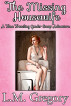 The Missing Housewife: A Time Traveling Body Swap Adventure by L.M. Gregory