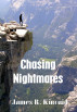 Chasing Nightmares by James R. Kincaid