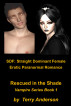 SDF: Straight Dominant Female Erotic Paranormal Romance Rescued in the Shade by Terry Anderson