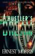 A Hustler's Dream by Ernest Morris