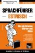 Sprachführer Deutsch-Estnisch und Mini-Wörterbuch mit 250 Wörtern by Andrey Taranov
