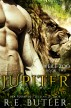 Jupiter (Were Zoo Book Two) by R.E. Butler