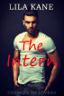 The Intern by Lila Kane