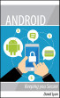 Android: Keeping you Secure by David Lyon