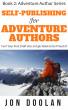 Self-Publishing for Adventure Authors by Jon Doolan