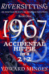 1967: Accidental Hippie in a 2+2 by Edward Minges