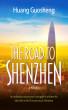 The Road to Shenzhen by Huang Guosheng