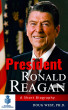 President Ronald Reagan: A Short Biography by Doug West