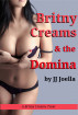 Britny Creams and the Domina by JJ Joella