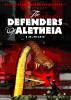 The Defenders of Aletheia (Aletheia Adventure Series Book 5) by E M Wilkie