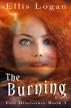 The Burning - Full Disclosure Book 3 by Ellis Logan
