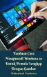 Panduan Cara Menginstall Windows 10 Untuk Pemula Lengkap Dengan Gambar by Muhammad Vandestra