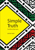 Simple Truth    Small Book, Big Impact. by Moffat Were