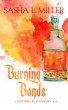 Burning Bonds by Sasha L. Miller