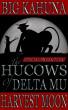 The Hucows of Delta Mu - The Sneak Peek! by Big Kahuna