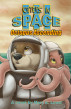 Otters In Space 3: Octopus Ascending by Mary E. Lowd