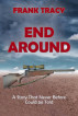 END AROUND by Frank Tracy