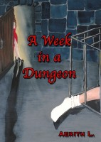 A Week in a Dungeon